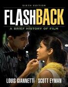 Flashback: A Brief Film History