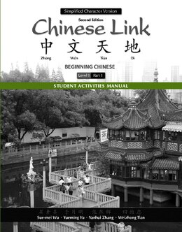 Book Student Activities Manual For Chinese Link: Beginning Chinese, Simplified Character Version, Level… by Sue-mei Wu