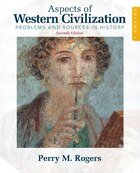 Aspects of Western Civilization: Problems and Sources in History, Volume 1