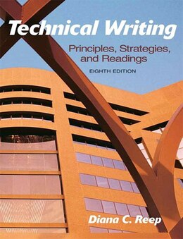 Book Technical Writing: Principles, Strategies, and Readings by Diana C. Reep