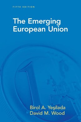 Book The Emerging European Union by Birol Yesilada