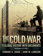 The Cold War: A Global History with Documents