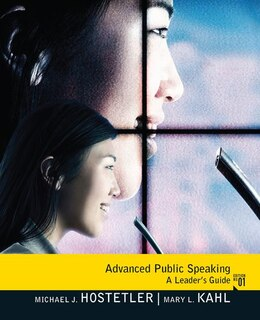 Book Advanced Public Speaking: A Leader's Guide by Michael Hostetler