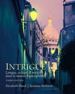 Book Intrigue: langue, culture et mystère dans le monde francophone by Elizabeth A. Blood