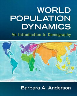 Book World Population Dynamics: An Introduction To Demography by Barbara A. Anderson