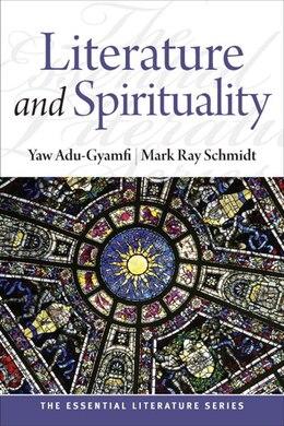 Book Literature and Spirituality by Yaw Adu-gyamfi