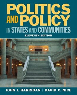 Book Politics and Policy in States and Communities by John J. Harrigan