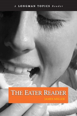 Book The Eater Reader by James S. Miller
