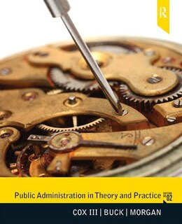 Book Public Administration in Theory and Practice by Raymond W Cox Iii