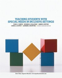 Teaching Students With Special Needs In Inclusive Settings, Fourth Canadian Edition