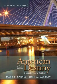 American Destiny: Narrative of a Nation, Volume  2