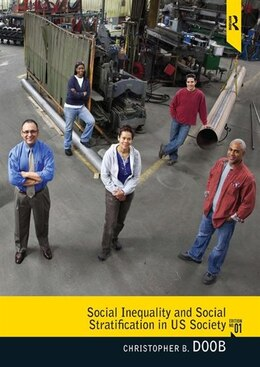 Book Social Inequality And Social Stratification In U.s. Society by Christopher B. Doob
