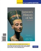 Janson's History of Art: The Western Tradition, Volume I, Books A La Carte Edition