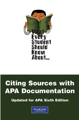 Book What Every Student Should Know About Citing Sources with APA Documentation: Updated for APA Sixth… by Chalon E. Anderson