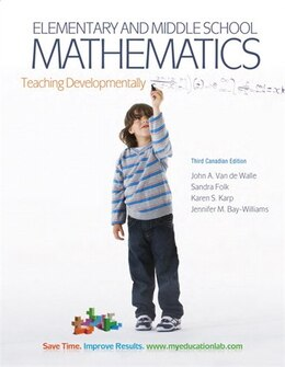 Book Elementary and Middle School Mathematics: Teaching Developmentally, Third Canadian Edition Plus… by John A. Van De Walle
