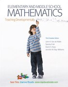 Elementary and Middle School Mathematics: Teaching Developmentally, Third Canadian Edition Plus…
