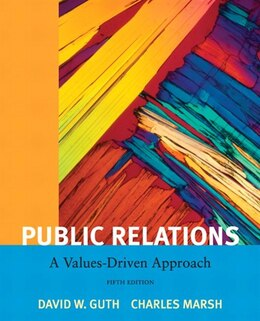 Book Public Relations: A Value Driven Approach by David W. Guth