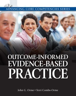 Book Outcome-Informed Evidence-Based Practice by John G. Orme
