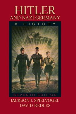 Book Hitler And Nazi Germany: A History by Jackson J. Spielvogel