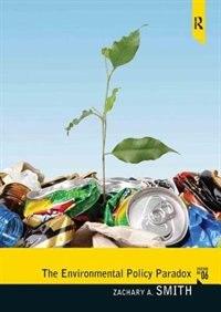 Book Environmental Policy Paradox by Zachary A. Smith