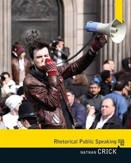 Book Rhetorical Public Speaking by Nathan Crick