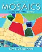 Mosaics: Reading And Writing Essays