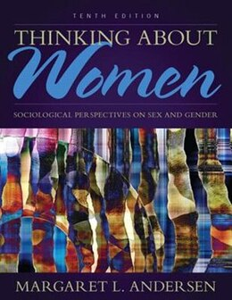 Book Thinking About Women: Sociological Perspectives On Sex And Gender by Margaret L. Andersen