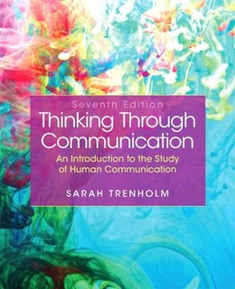Book Thinking Through Communication by Sarah Trenholm