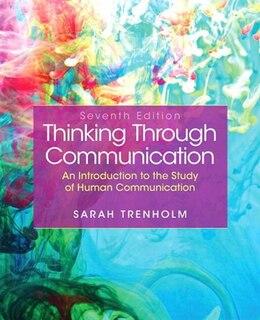 Book Thinking Through Communication by Sarah Trenholm