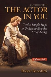 Book Actor In You: The Twelve Simple Steps To Understanding The Art Of Acting by Robert Benedetti