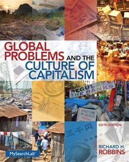 Book Global Problems And The Culture Of Capitalism by Richard H. Robbins