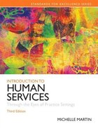 Introduction To Human Services: Through The Eyes Of Practice Settings Plus Mysearchlab With Etext…