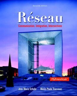 Book Réseau: Communication, Intégration, Intersections by Jean Marie Schultz