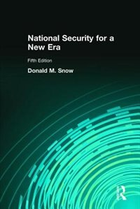 Book National Security For A New Era by Donald M. Snow