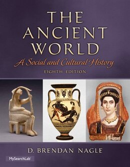 Book The Ancient World: A Social And Cultural History by D. Brendan Nagle