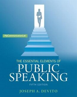 Book The Essential Elements Of Public Speaking by Joseph A. Devito