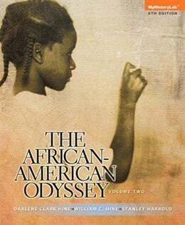 Book The African-american Odyssey: Volume 2 by Darlene Clark Hine