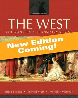 Book The West: Encounters & Transformations, Volume 2: Since 1550, Books A La Carte Plus New… by Brian Levack