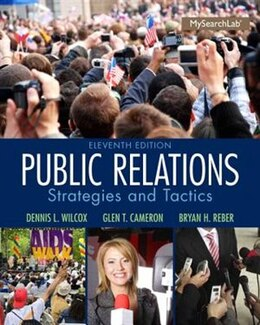 Book Public Relations: Strategies And Tactics by Dennis L. Wilcox
