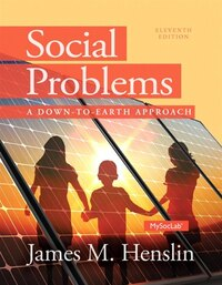 Social Problems: A Down To Earth Approach