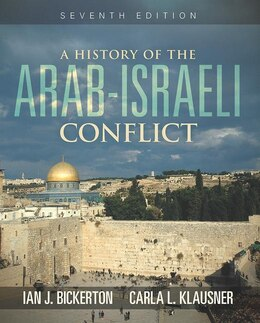 Book A History Of The Arab-israeli Conflict by Ian J. Bickerton