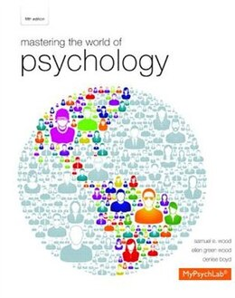 Book Mastering The World Of Psychology Plus New Mypsychlab With Etext -- Access Card Package by Samuel E. Wood
