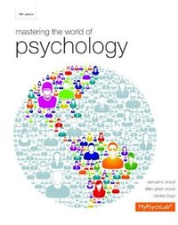 Mastering The World Of Psychology Plus New Mypsychlab With Etext -- Access Card Package