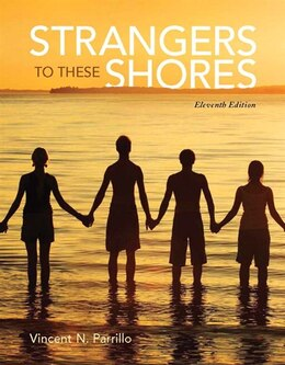 Book Strangers To These Shores Plus New Mysoclab With Pearson Etext -- Access Card Package by Vincent N. Parrillo