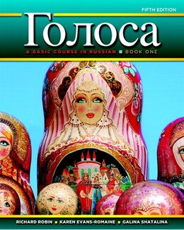Book Golosa: A Basic Course In Russian, Book One Plus Myrussianlab With Pearson Etext -- Access Card… by Richard M. Robin