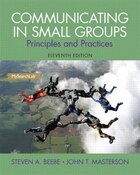 Communicating In Small Groups: Principles And Practices