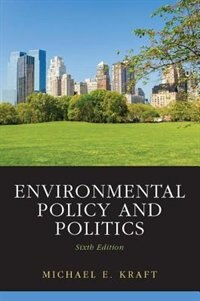 Book Environmental Policy And Politics by Michael Kraft