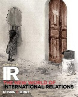 Book Ir: The New World Of International Relations by Michael G. Roskin