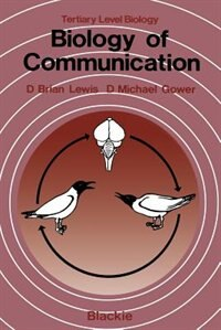 Book Biology of Communication by D. Brian. Lewis