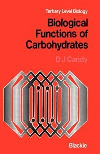 Book Biological Functions of Carbohydrates by D.J. Candy